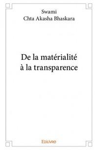 De la Materialite a la Transparence