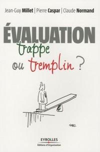 Evaluation : Trappe ou tremplin