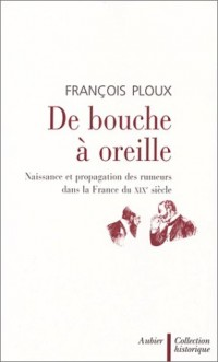 De bouche à oreille : Naissance et propagation des rumeurs dans la France du XIXe siècle