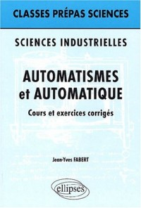 Sciences industrielles : Automatismes et automatique