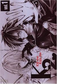 Kiss me, kill me, tome 1