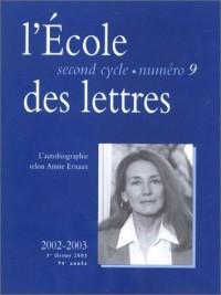 L'Ecole des lettres, second cycle, numéro 9 : L'Autobiographie selon Annie Ernaux