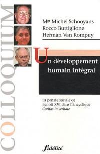 Un développement humain intégral : La pensée sociale de Benoît XVI dans l'Encyclique Caritas in Veritate