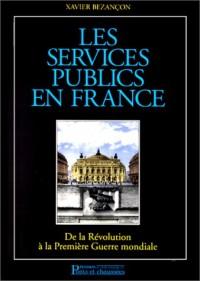 Les services publics en France: De la Révolution à la Première Guerre mondiale