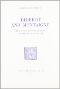 Diderot and Montaigne : the