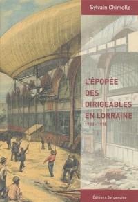 L'épopée des dirigeables en Lorraine : 1900-1918