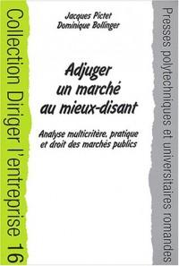Adjuger un marché au mieux-disant : Analyse multicritère, pratique et droit des marchés publics