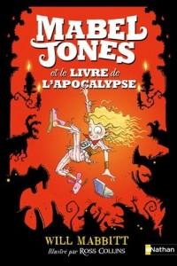Mabel Jones et le livre de l'apocalypse (03)