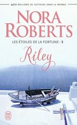 Les Etoiles de la Fortune, Tome 3 : Riley [Poche]
