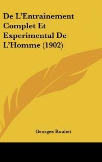 de L'Entrainement Complet Et Experimental de L'Homme (1902)