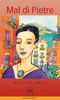 Mal die Pietre: Easy Readers - Facili Letture
