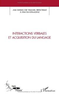 Interactions verbales et acquisition du langage