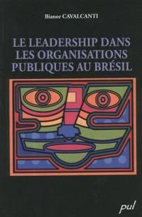 Le leadership dans les organisations publiques au Brésil
