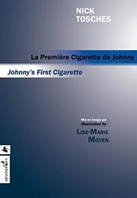 La première cigarette de Johnny - Johnny's First Cigarette