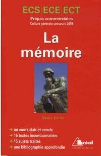 La mémoire : Culture générale concours 2019 Prépas commerciales ECS, ECE, ECT