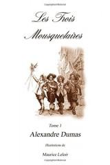 Les Trois Mousquetaires I: Volume I