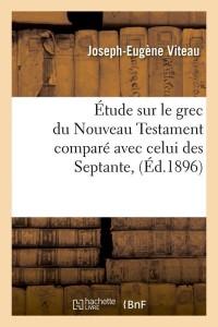 Etude Sur le Nouveau Testament  ed 1896