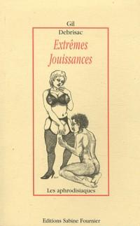 Extrêmes jouissances