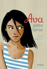 Ava préfère l'amour