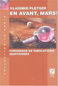 En avant, Mars ! : Chronique de simulations martiennes