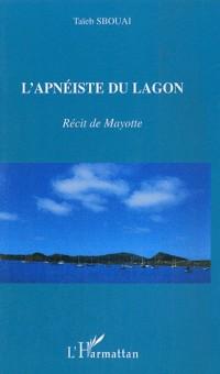 L'apnéiste du lagon : Nouvelle de Mayotte