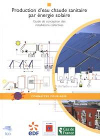 Production d'eau chaude sanitaire guide conception des installations collectives