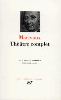 Marivaux : Théâtre complet