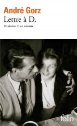 Lettre à D.: Histoire d'un amour [Poche]