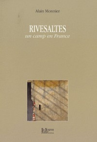 Rivesaltes : Un camp en France