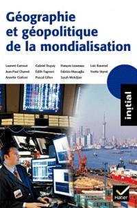 Initial - Geographie et Géopolitique de la Mondialisation