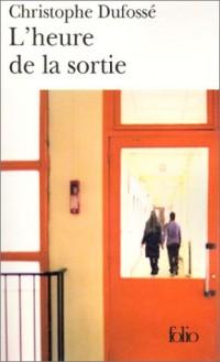 L'Heure de la sortie - Prix du Premier Roman 2002