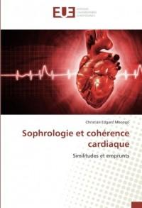 Sophrologie et cohérence cardiaque: Similitudes et emprunts