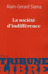 La société d'indifférence