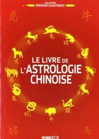 Livre de l Astrologie Chinoise