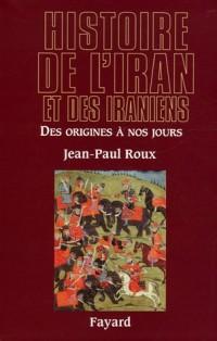 Histoire de l'Iran et des Iraniens : Des origines à nos jours