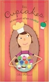 Des Cupcakes en Saveurs et en Couleurs