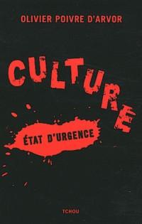 Culture, état d'urgence