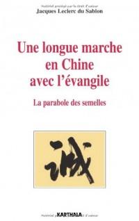 Une longue marche en Chine avec l'évangile
