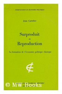 Surproduit et reproduction