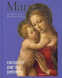 Marie Raconte par les Peintres Ned