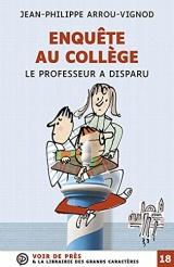 Le professeur a disparu: Enquete au college