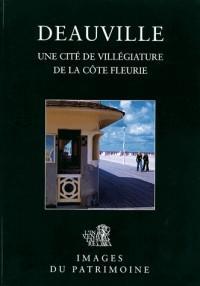 Deauville : Une cité de villégiature de la Côte Fleurie