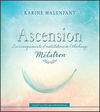 Ascension - Les enseignements et méditations de l'Archange Métatron - Livre + CD