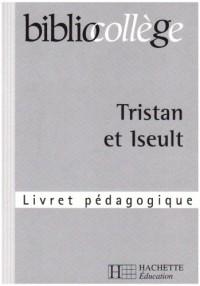Bibliocollège - Tristan et Iseult (livret pedagogique)