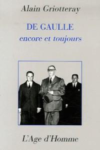 De Gaulle encore et toujours