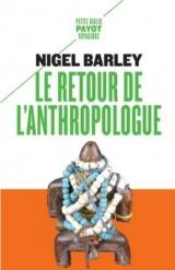Le retour de l'anthropologue [Poche]