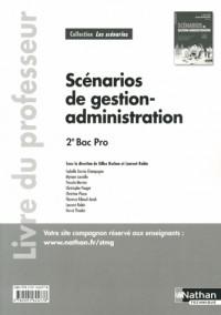Scenarios de G-a 2e Bac Pro Gestion-Administration Poles 1 a  4 Professeur (les Scenarios) -2013