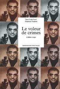 Le voleur de crimes