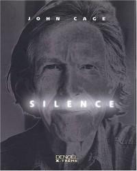 Silence : Discours et écrits