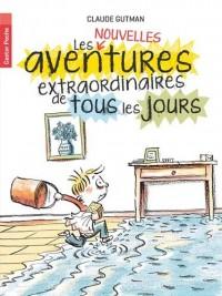 Les (nouvelles) aventures extraordinaires de tous les jours